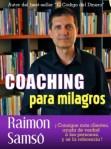Coaching para milagros y De dioses y hombres